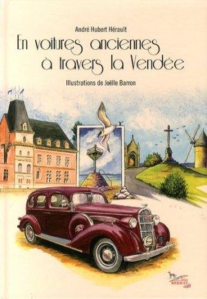 En voitures anciennes à travers la Vendée - Hérault - 9782740703090 -