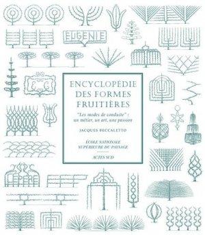 Encyclopédie des formes fruitières - actes sud / école nationale supérieure du paysage - 9782742790609