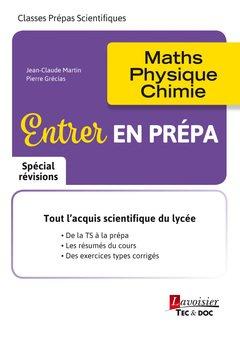 Entrer en Prépa - lavoisier / tec et doc - 9782743022785