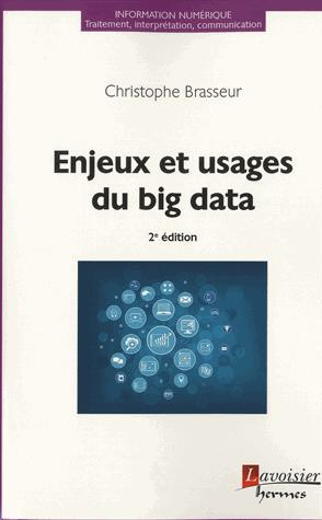 Enjeux et usages du Big Data - lavoisier / hermès - 9782746247581 -