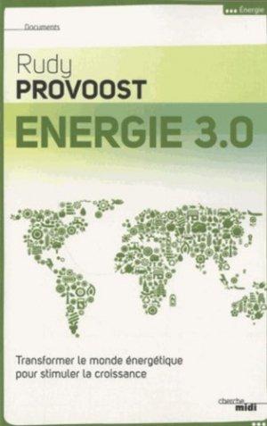 Energie 3.0 - Le Cherche Midi - 9782749132471 -