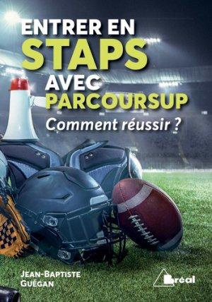 Entrer en STAPS avec Parcoursup - breal - 9782749538693