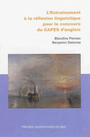 L'Entraînement à la réflexion linguistique pour le concours du CAPES d'anglais - presses universitaires du mirail toulon - 9782810703692 -