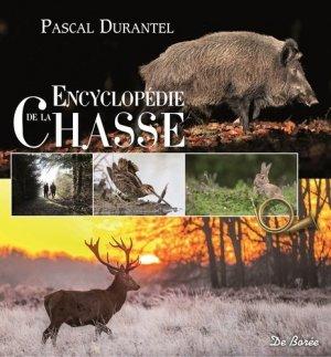 Encyclopedie de la chasse - de boree - 9782812924576 -