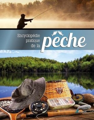 Encyclopédie pratique de la pêche - artemis - 9782816008272 -