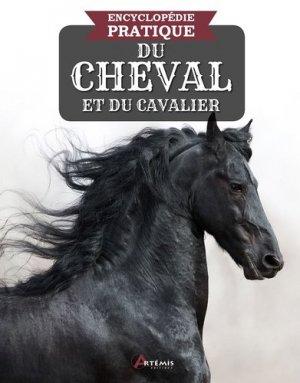 Encyclopédie pratique du cheval et du cavalier - artemis - 9782816017632 -