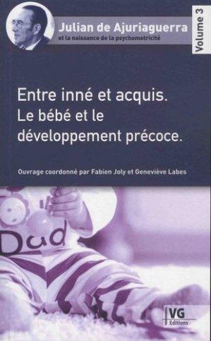 Entre inné et acquis - Le bébé et le développement précoce - vernazobres grego - 9782818317327