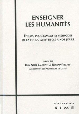 Enseigner les humanités - Editions Kimé - 9782841745388 -
