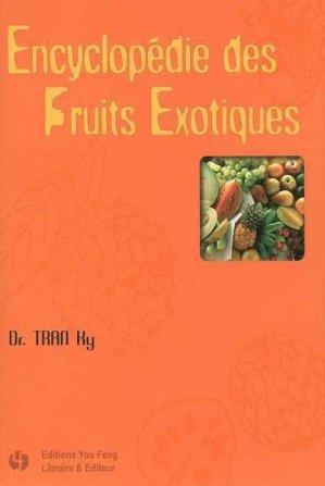 Encyclopédie des fruits exotiques - you feng - 9782842792947 -