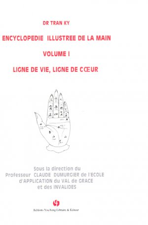 Encyclopedie Illustree De La Main volume 1 - you feng - 9782842797867