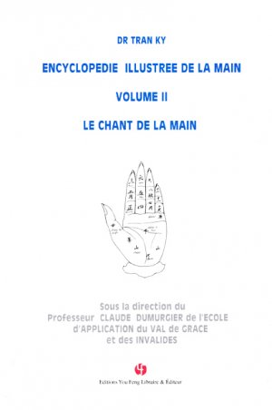 Encyclopédie illustrée de la main volume 2 - you feng - 9782842797874
