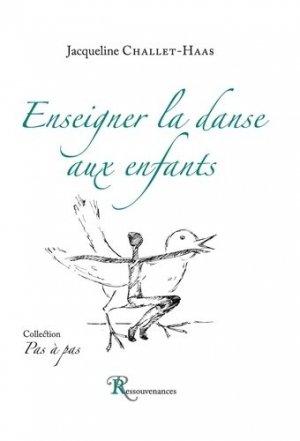 Enseigner la danse aux enfants - Ressouvenances - 9782845052666 -