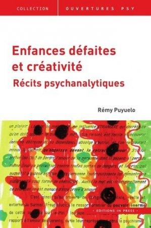 Enfances défaites et créativité - Récits psychanalytiques - in press - 9782848354897 - majbook ème édition, majbook 1ère édition, livre ecn major, livre ecn, fiche ecn