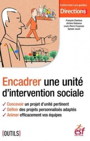 Encadrer une unité d'intervention sociale - esf editeur - 9782850862700 -