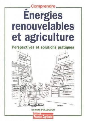 Energies renouvelables et agriculture - france agricole - 9782855571386 -