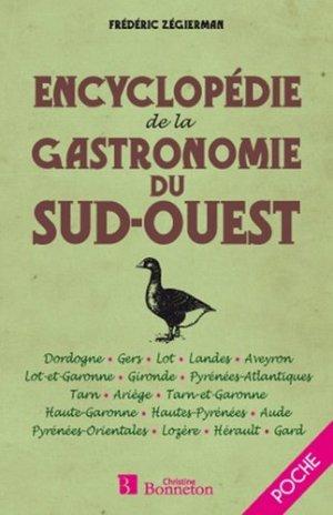 Encyclopédie de la gastronomie du Sud-Ouest - Christine Bonneton - 9782862536286 -