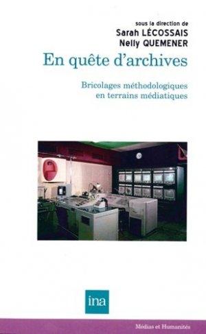En quête d'archives - Institut National de l'Audiovisuel - 9782869382503 -