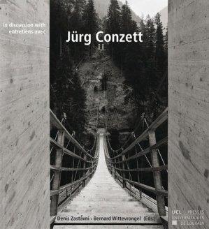 Entretiens avec Jürg Conzett. Edition bilingue français-anglais - presses universitaires de louvain - 9782875582720 -