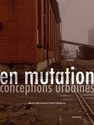En mutation, conceptions urbaines - infolio - 9782884744652 -