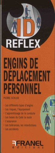 Engins de déplacement personnel - arnaud franel - 9782896036387 -