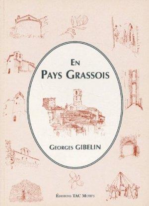 En Pays Grassois - Tac Motifs - 9782906339262 -