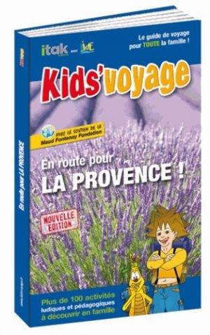En route pour la Provence ! - Itak Editions - 9782918145691 -