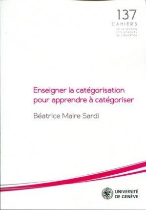Enseigner la catégorisation pour apprendre à catégoriser - Université de Genève - 9782940195800 -