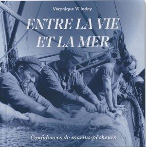 Entre la vie et la mer - Véronique Villedey - 9782956922209 -