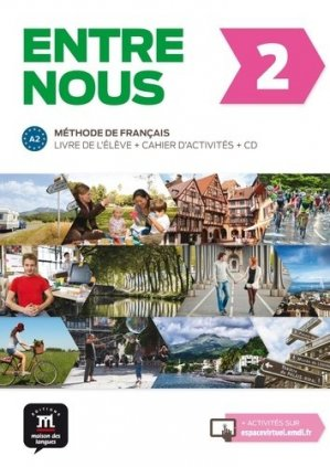 Entre nous 2 A2 - Difusión Centro de Investigación y publicaciones de idiomas - 9788484439271 -