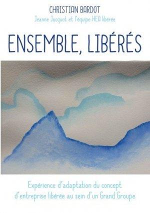 Ensemble, libérés - publishroom - 9791023620030 -