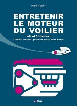 Entretenir le moteur du voilier. In-bord & Hors-bord - vagnon - 9791027104598 -