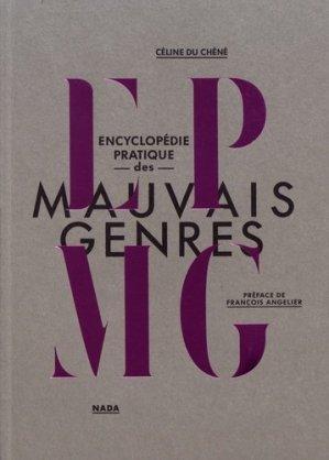 Encyclopédie pratique des mauvais genres - Nada éditions - 9791092457223 -