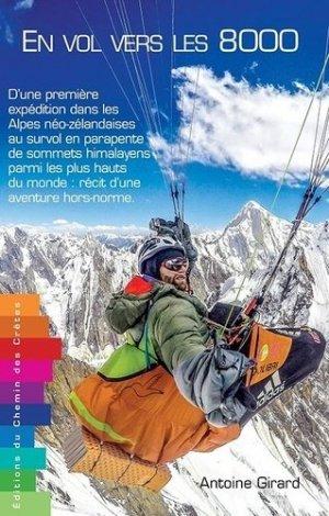 En vol vers les 8000 - Editions du Chemin des Crêtes - 9791095743101 -