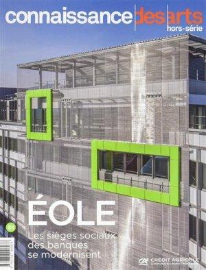 EOLE - Les sièges sociaux des banques se modernisent - connaissance des arts - 9782758006978 -