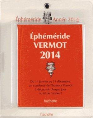 Ephéméride Vermot 2014 - Hachette - 9782012314528 -