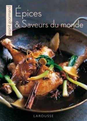 Epices et Saveurs du monde - Larousse - 9782035851734 -