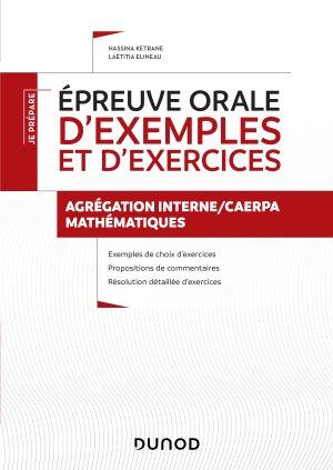 Épreuve orale d'exemples et d'exercices - dunod - 9782100801046