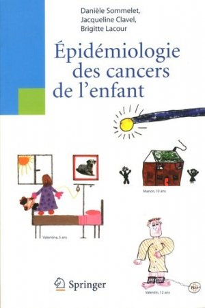 Épidémiologie des cancers de l'enfant - springer verlag - 9782287783364 -