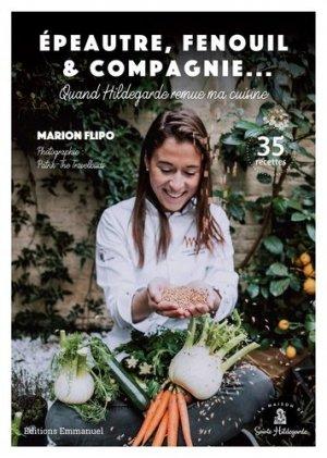 Epeautre, fenouil & compagnie... - emmanuel - 9782353897735 -