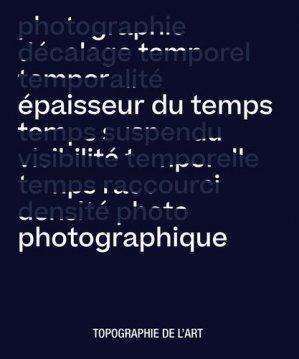 Epaisseur du temps photographique - Le Livre d'Art Iconofolio - 9782366690514 -
