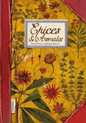 Epices & Aromates - les cuisinières sobbollire - 9782368421062 -