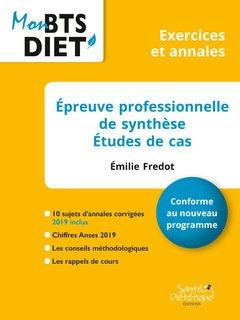 Épreuve Professionnelle de Synthèse - sante dietetique - 9782491648008 -