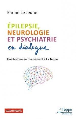 Epilepsie, neurologie et psychiatrie en dialogue - autrement - 9782746745582 -
