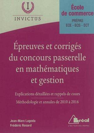 Epreuves et corrigés du concours Passerelle en mathématiques et gestion - breal - 9782749536835 -