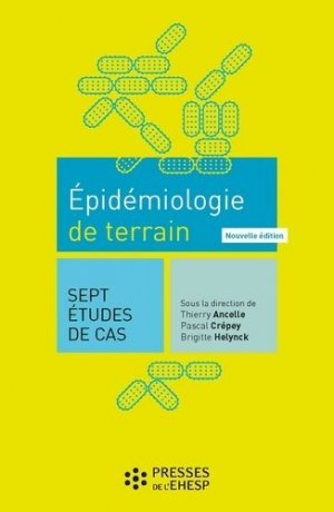 Epidémiologie de terrain - presses de l'ehesp - 9782810906819 -