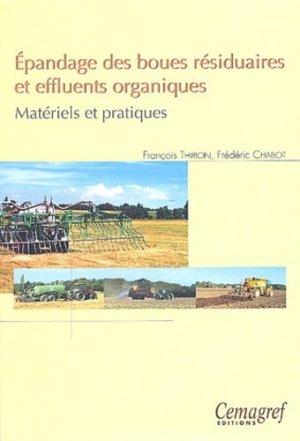 Épandage des boues résiduaires et effluents organiques. Matériels et pratiques - cemagref - 9782853626088 -