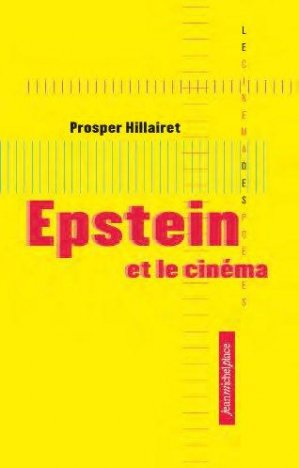 Epstein et le cinéma - Nouvelles éditions Place - 9782858939749 -