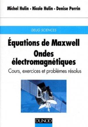 Équations de Maxwell Ondes électromagnétiques  - dunod - 9782100033690 -