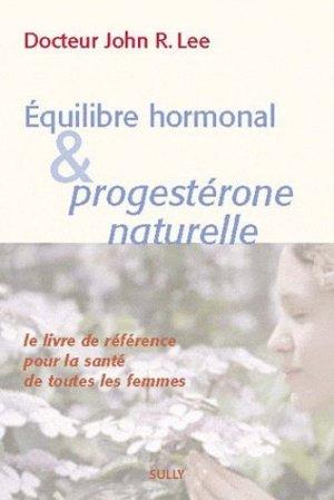 Equilibre hormonal et progestérone naturelle - sully - 9782354320607 -