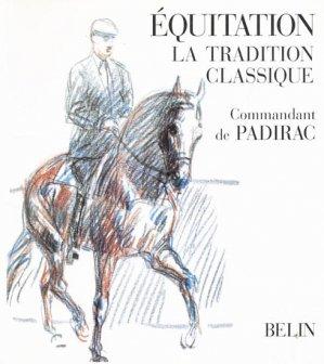 Équitation La tradition classique - belin - 9782701130057 -